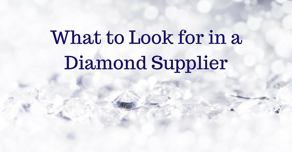 What to Look for in a Diamond Supplier | K. Rosengart